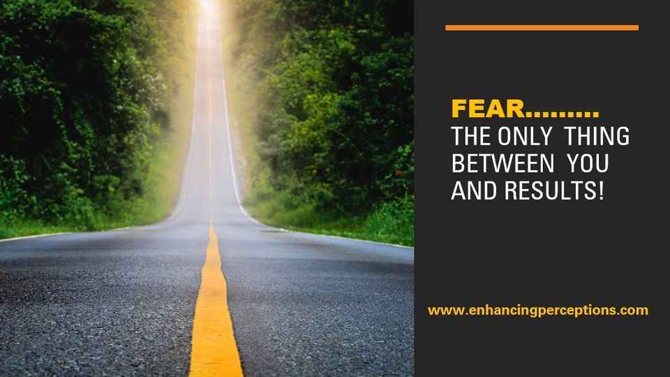 Fear is a primitive emotional response and has its place to keep us safe. Many of us however fear failure, and this fear can be so strong that we do not dream or set goals. Failure can be an invaluable teacher. Step out of your comfort zone. Dream. Set Goals. Do not fear failure. Welcome lessons. Enhancing Perceptions Hypnosis