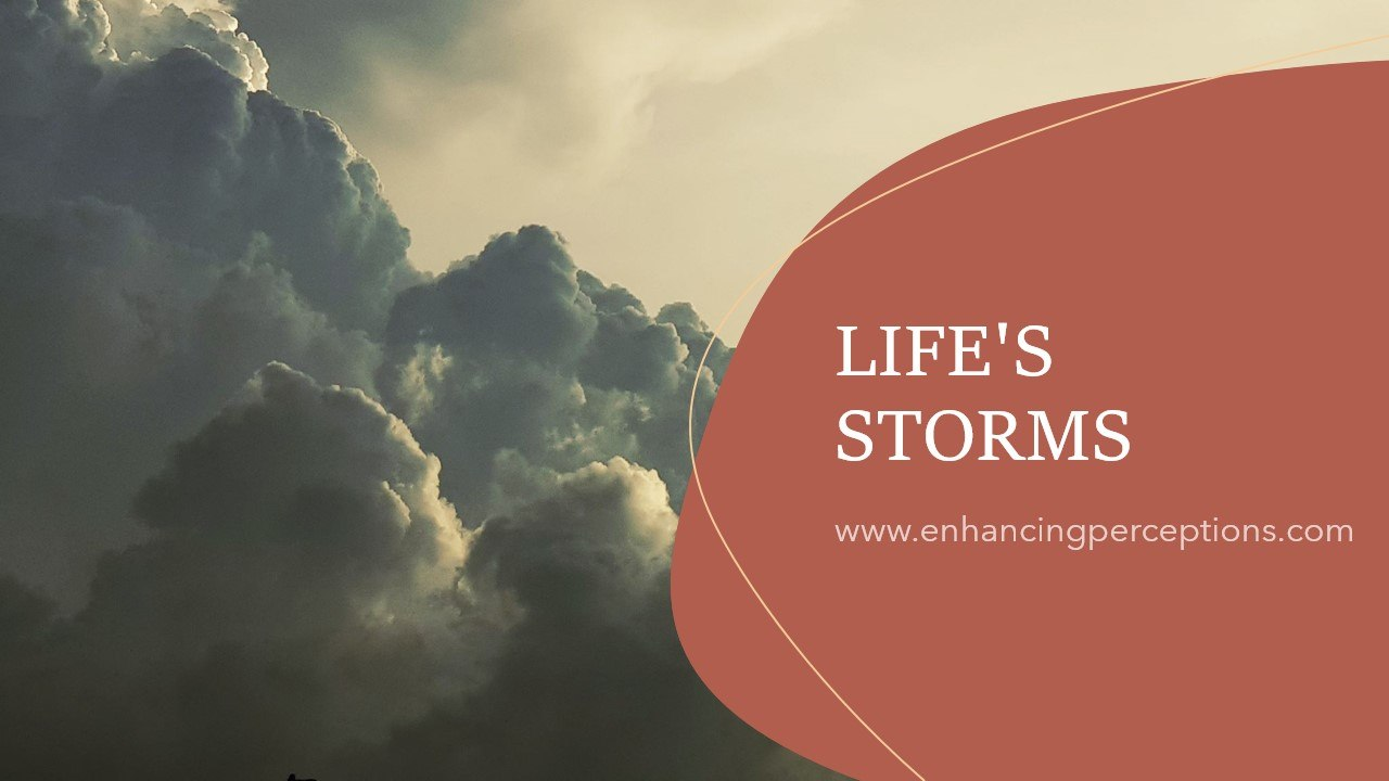 Life's storms can leave many people stressed and overwhelmed. We may feel as though we are not in control of our reactions and emotions. Gain back the feeling of control by breaking the challenges down into smaller increments. Deal with each increment, one at a time. You are in control! Enhancing Perceptions Hypnosis
